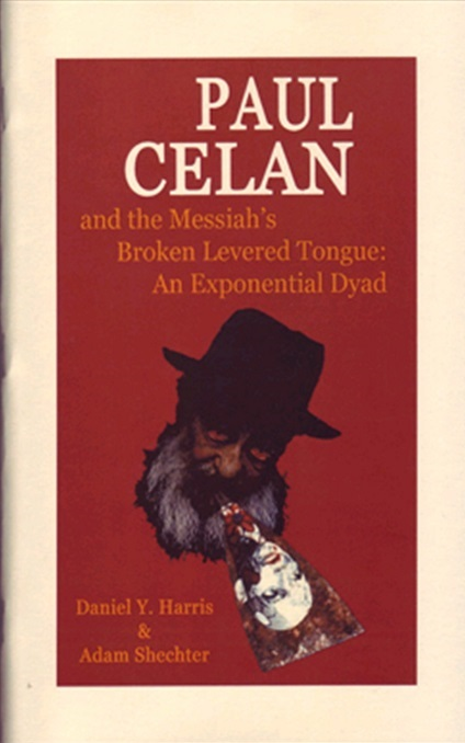 Paul Celan and the Messiah's Broken Levered Tongue